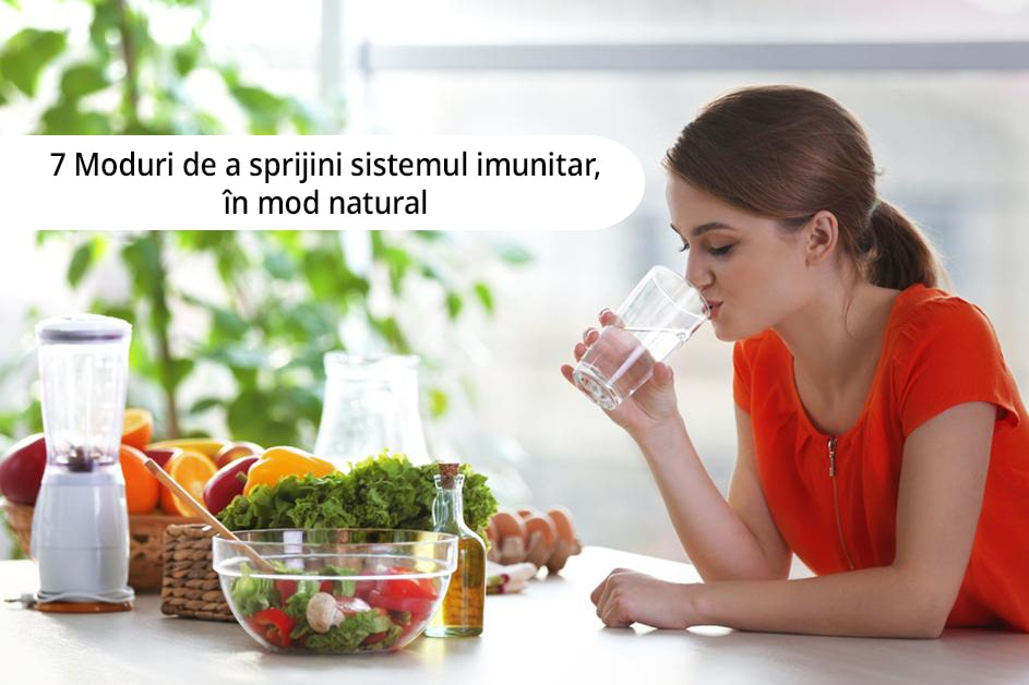 7 Moduri de a sprijini sistemul imunitar, in mod natural-min
